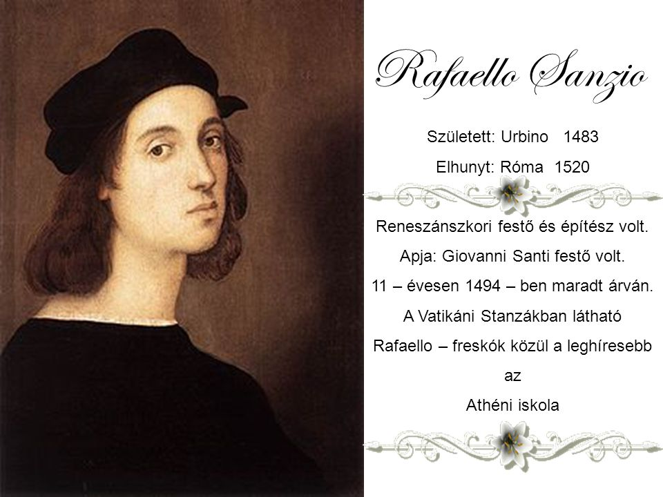N.1 F: Laci Automatikus diaváltás Rafaello Sanzio 1483 - 1520 Zene: Acker Bilk – Aria - the most relaxing music imaginable