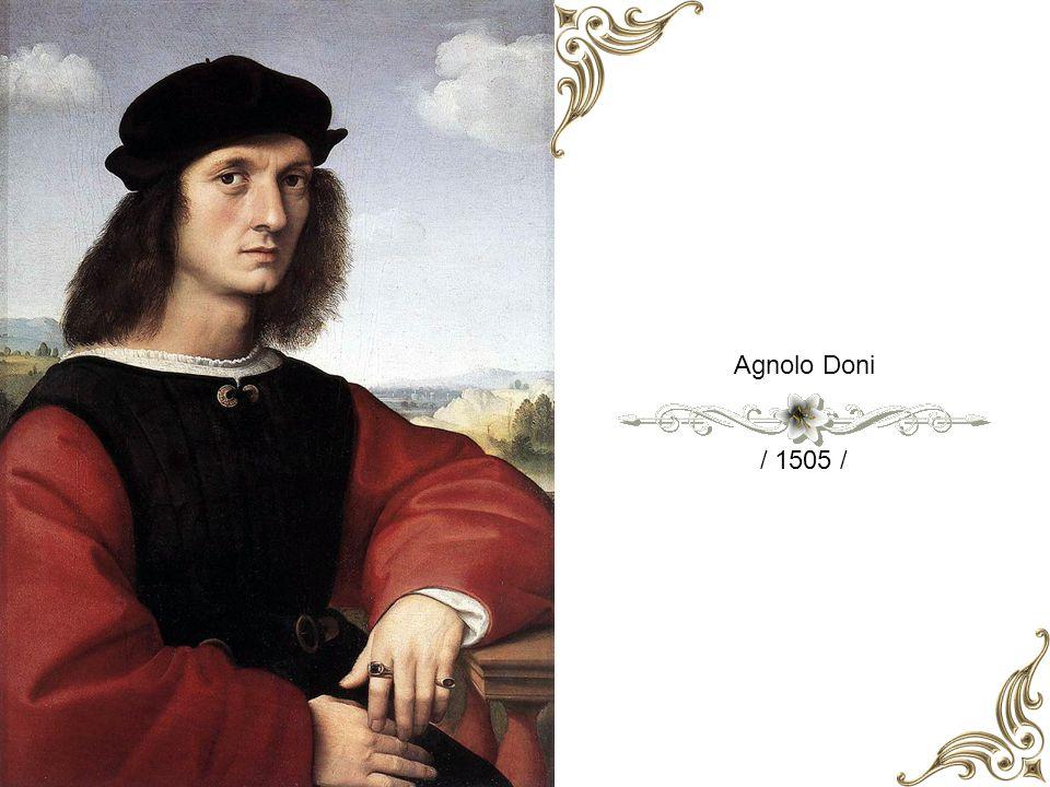 Agnolo Doni / 1505 /