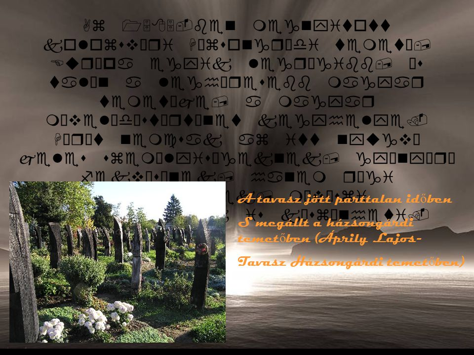 Séta a Házsongárdi temet ő ben Albert Ketelbey-Kolostorkertben jozefusz