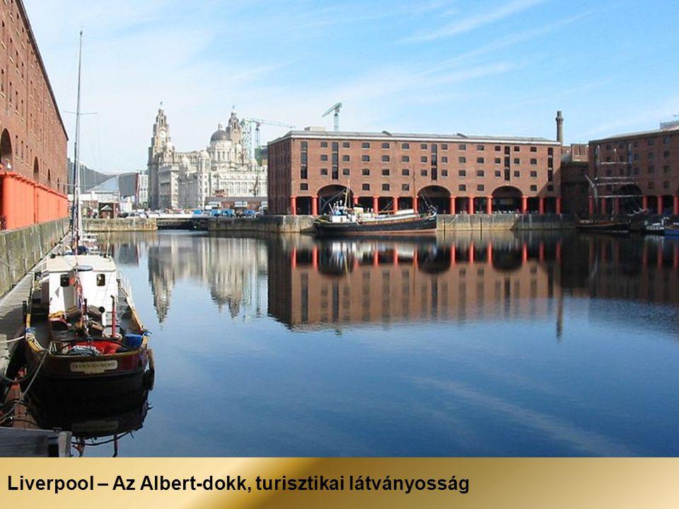 Liverpool – A három grácia, tengerészeti és kereskedelmi központ, világörökség
