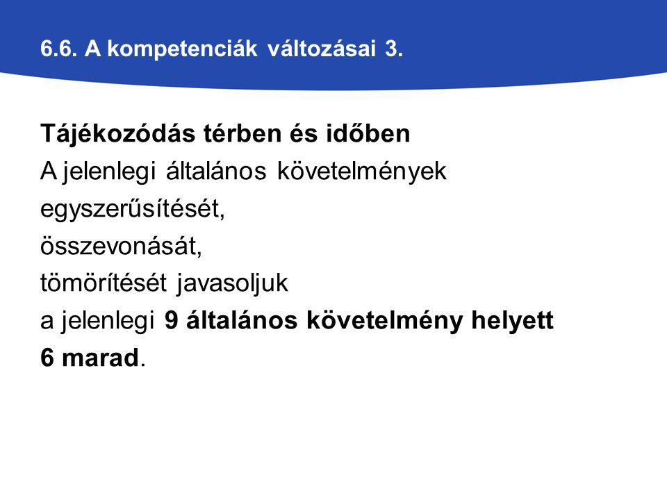 6.6.A kompetenciák változásai 3.