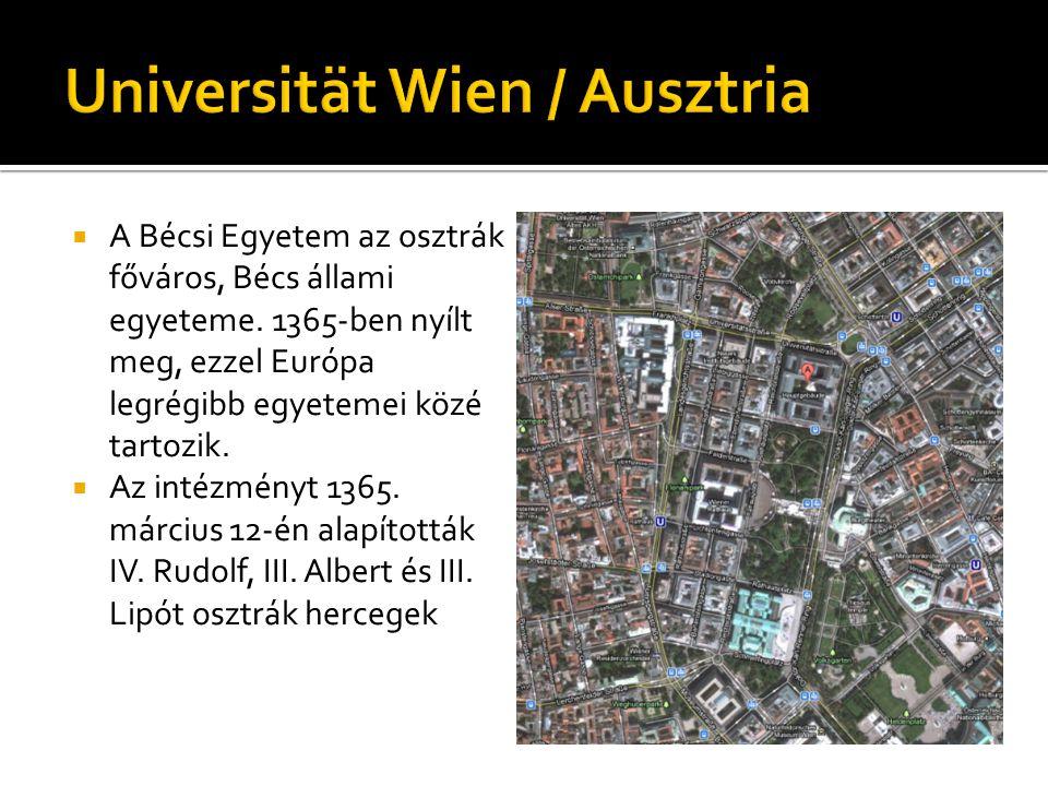  A Bécsi Egyetem az osztrák főváros, Bécs állami egyeteme.