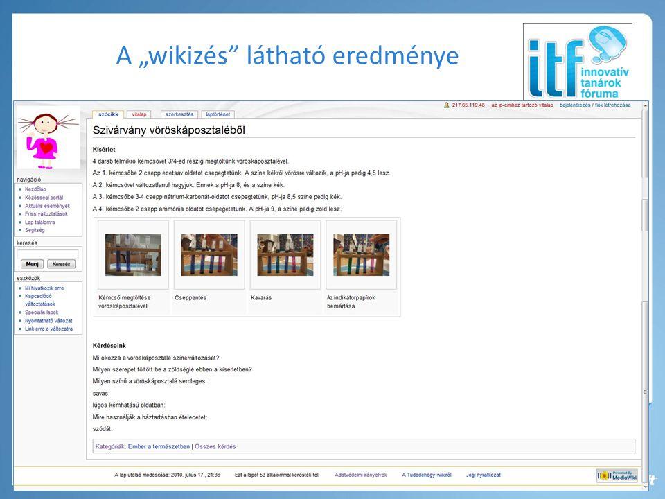 """A """"wikizés látható eredménye"""