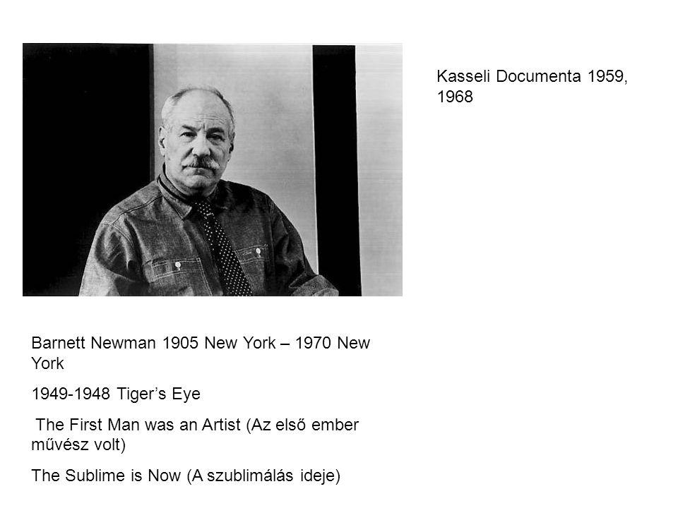Barnett Newman: Vir Heroicus Sublimis 1950-1951.
