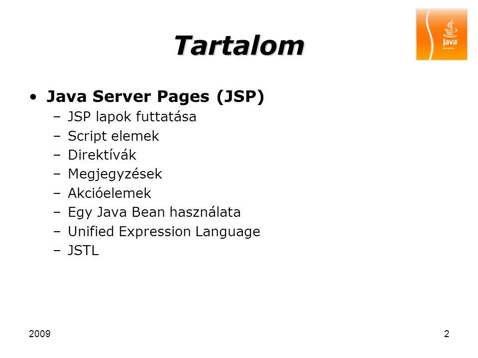 20093 JSP lapok futtatása A Servlet-ekre épülő technológia Dinamikus tartalmat generál (HTML kimenet) HTML és Java kód keveredése a kódban (a lapon) Futtatáskor, a JSP lap, egy Servlet-té fordul le.