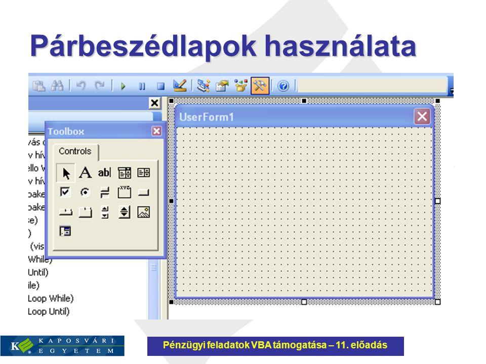 Vezérlőelemek Beviteli mező ( TextBox ) Elsődlegesen kézi adatbevitelre szolgáló vezérlőelem, tartalma egy rutinból beolvasható, de fel is tölthető.