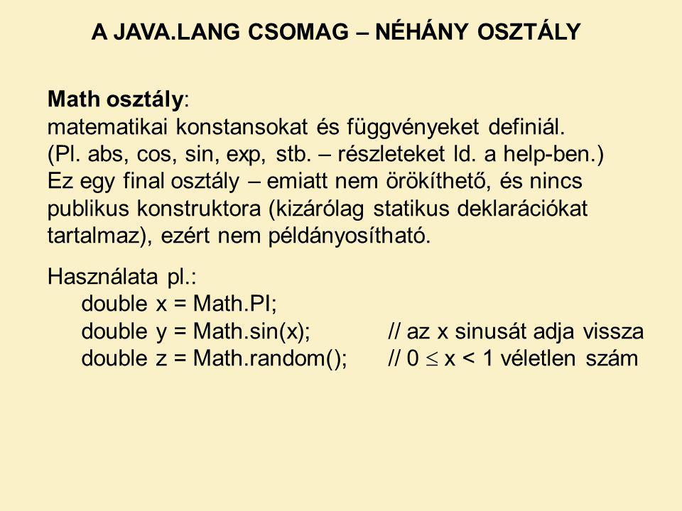 Math osztály: matematikai konstansokat és függvényeket definiál.