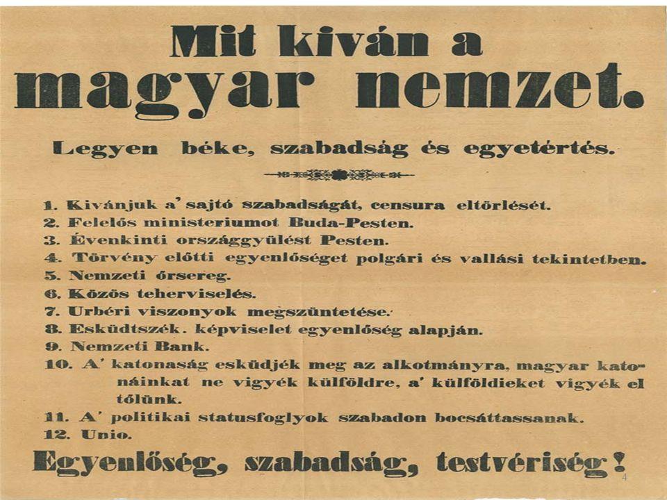 1848. március 15 A pesti fiatalság vér nélkül érvényt szerzett a 12.pontnak 3