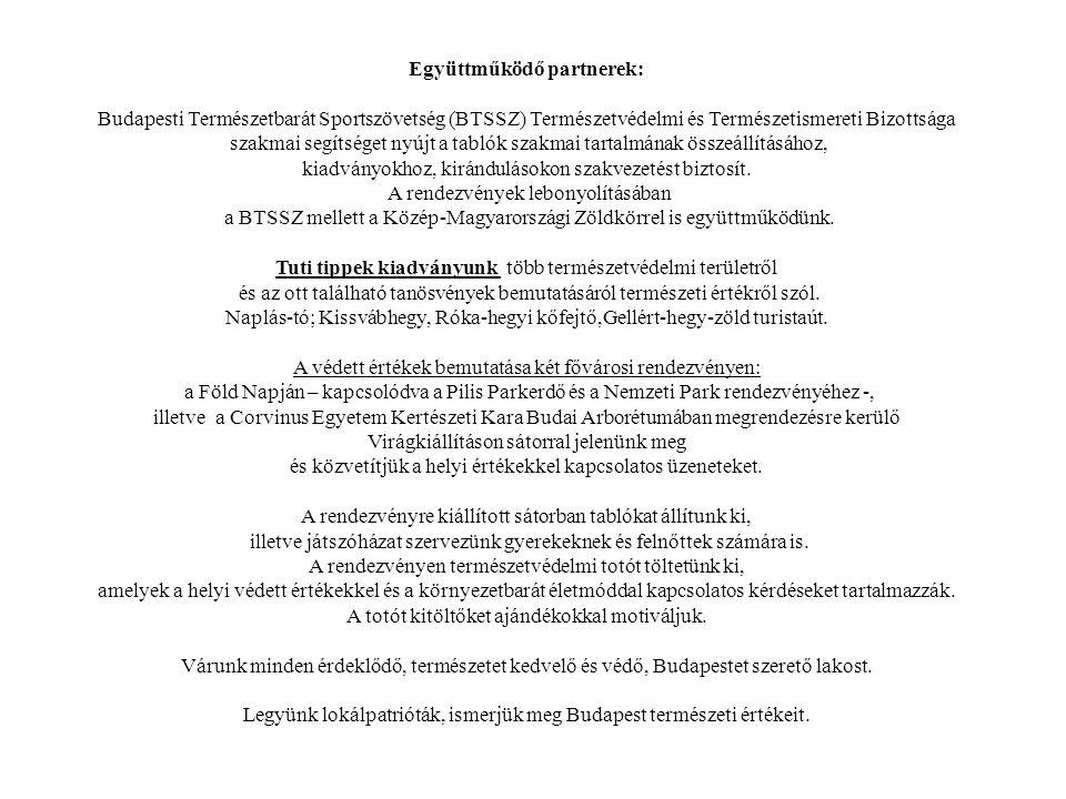 A Magyar Természetvédők Szövetsége 1989-ben alakult, 33 szervezet alapította.