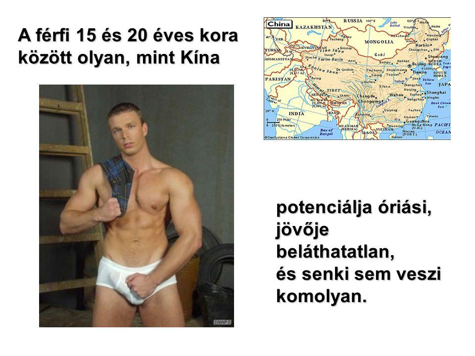 20 és 25 között a férfi a XVIII.