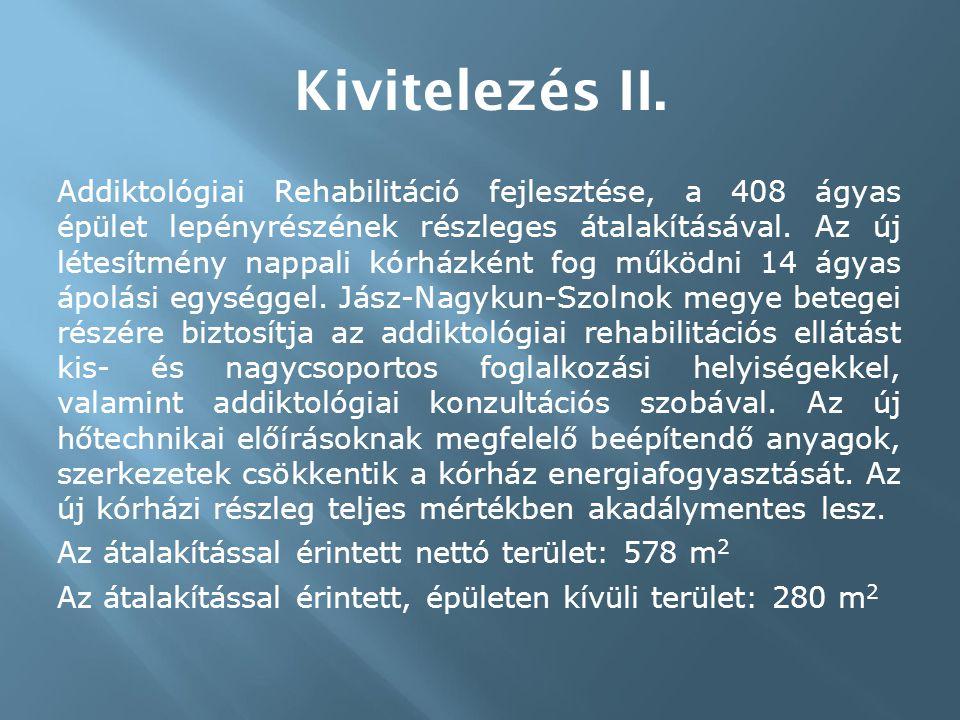 Kivitelezés II.