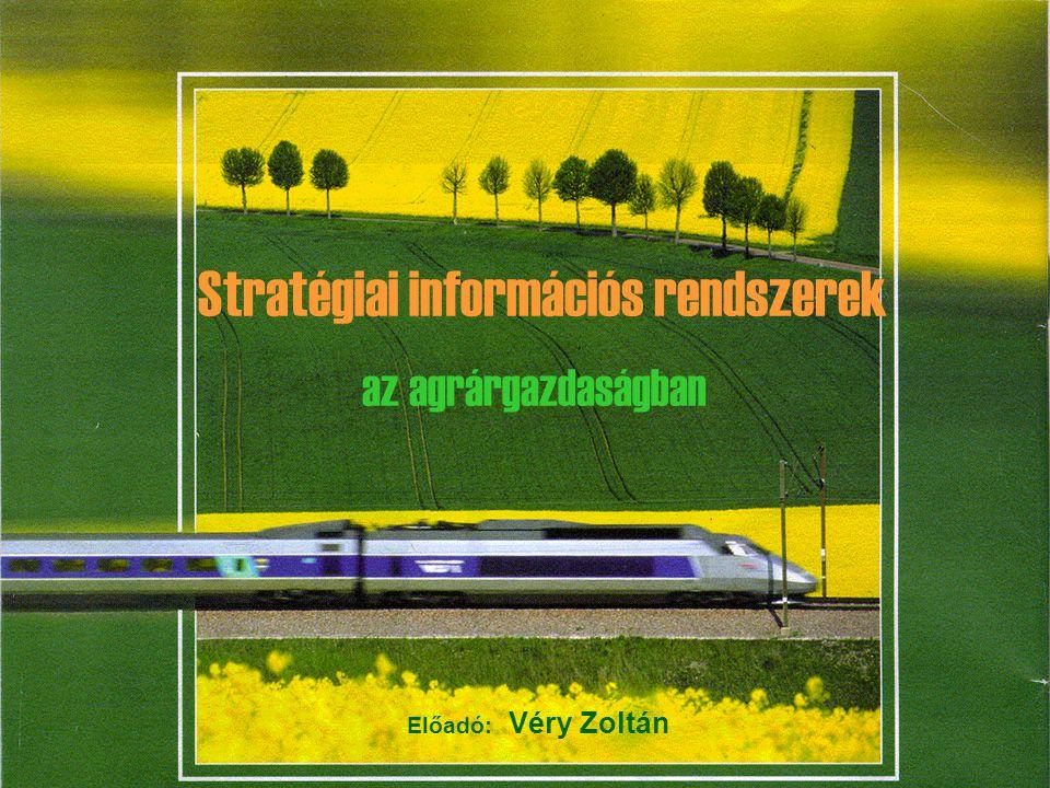 veryz@matavnet.huStratégiai információs rendszer Stratégiai információs rendszerek az agrárgazdaságban Előadó: Véry Zoltán