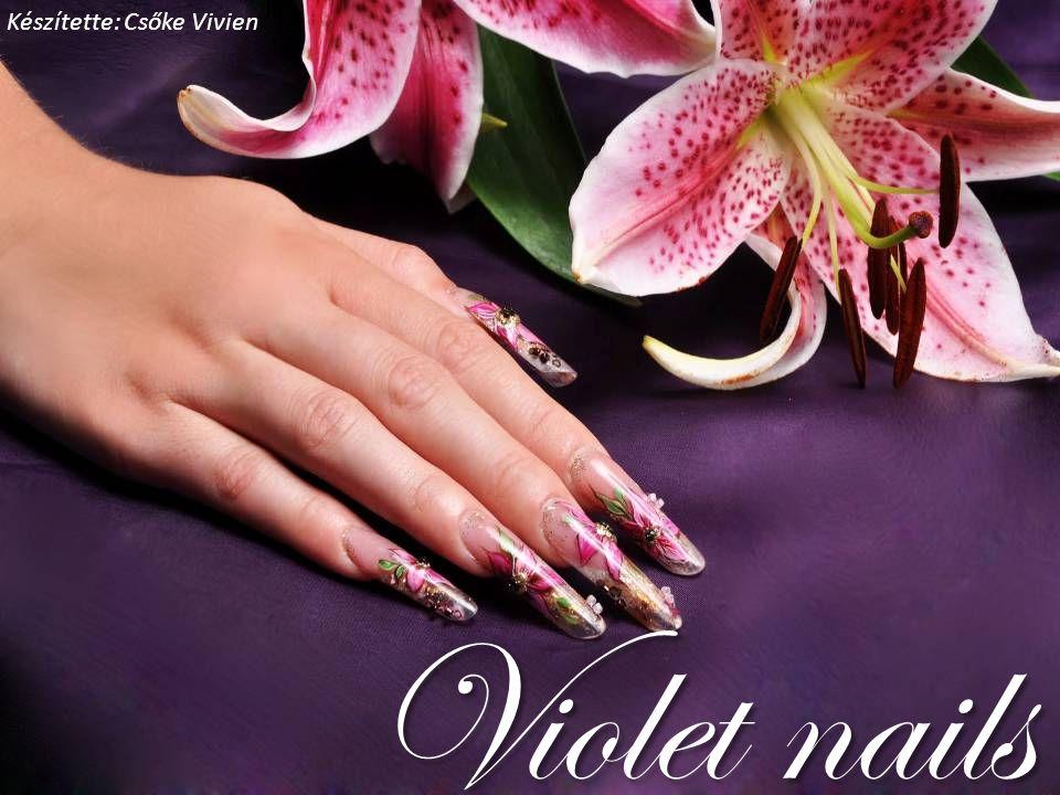 Violet nails Készítette: Csőke Vivien