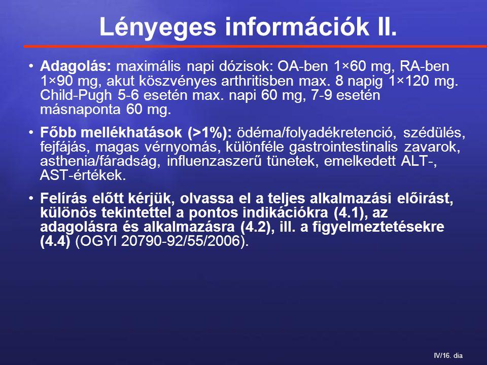 IV/16. dia Lényeges információk II.