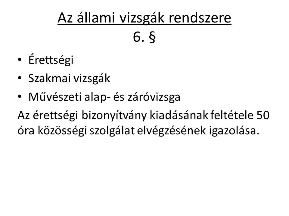 Az állami vizsgák rendszere 6.
