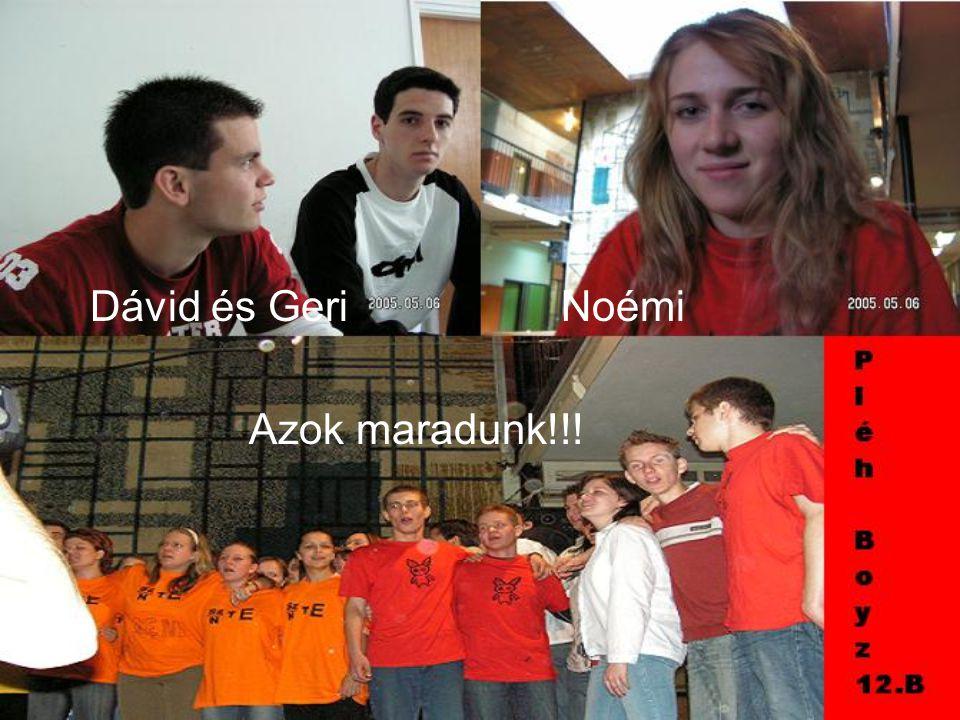 Szabi és Erdő Robi Sanyi Six (Cikxszayee Xavieri) És reméljük a többiekkel is azok maradunk!!!