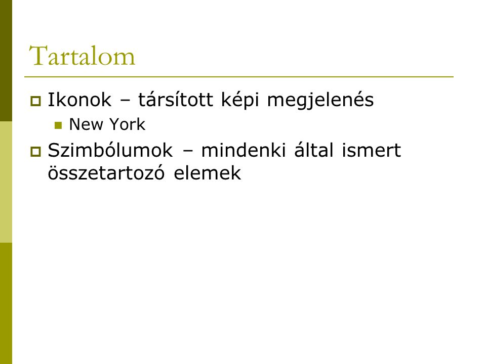 Brand  Ikonok  Értékek  Információk  Lila tehén effektus (Godin, 2003)