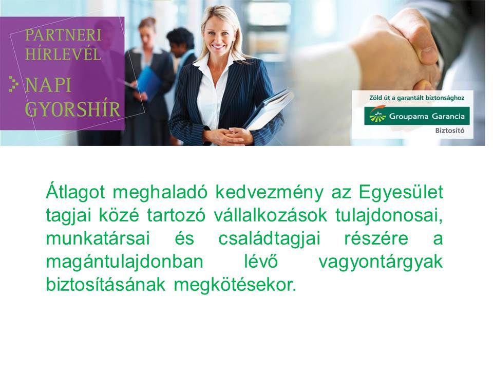 Átlagot meghaladó kedvezmény az Egyesület tagjai közé tartozó vállalkozások tulajdonosai, munkatársai és családtagjai részére a magántulajdonban lévő