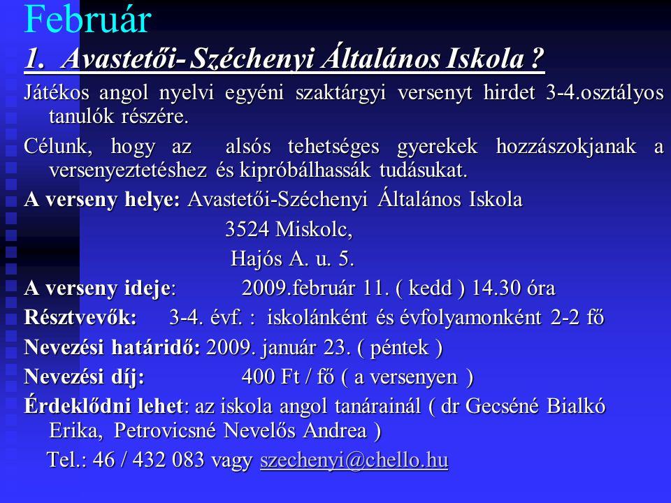 Február 1. Avastetői- Széchenyi Általános Iskola .