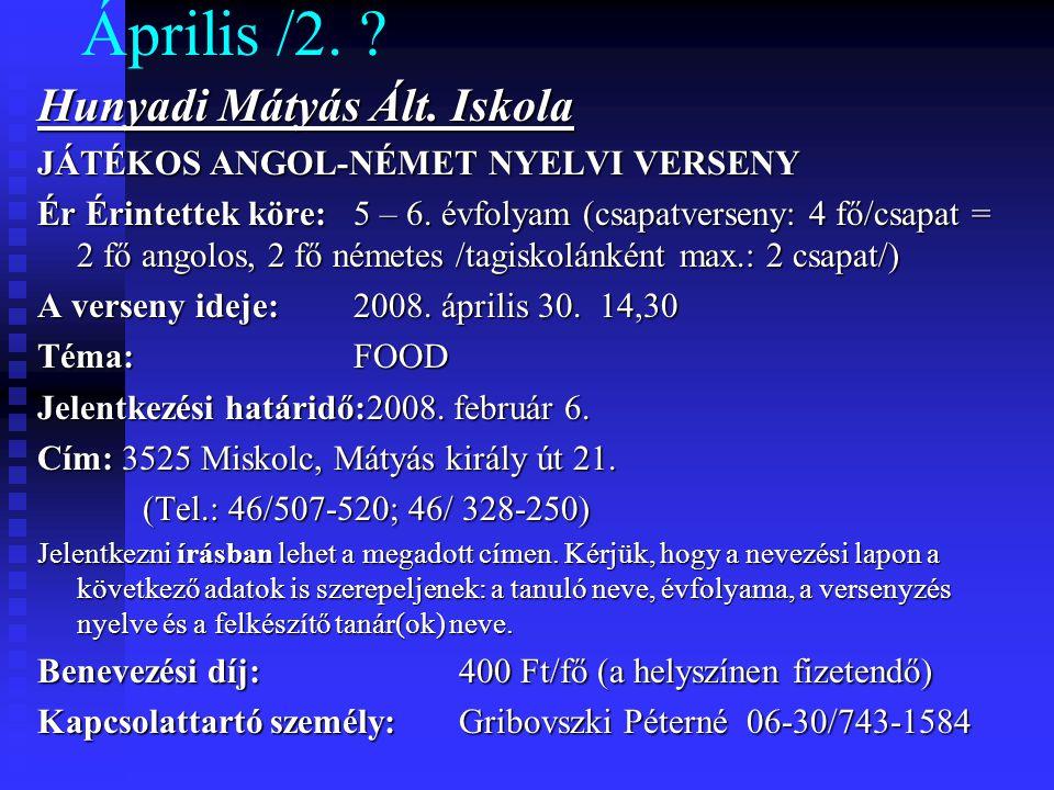 Április /2. Hunyadi Mátyás Ált.