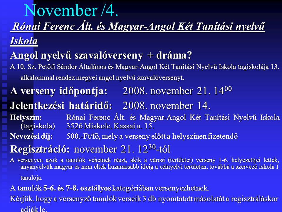 November /4. Rónai Ferenc Ált. és Magyar-Angol Két Tanítási nyelvű Rónai Ferenc Ált.