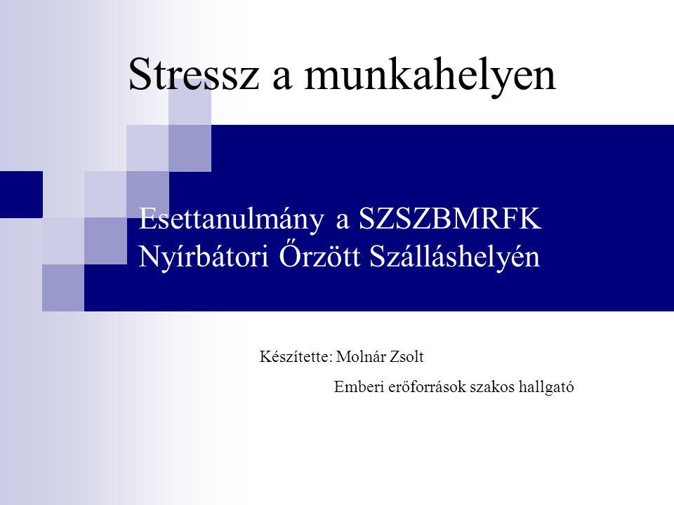 Kezelésének módja A szervezeten belül minden MRFK-n található Egészségügyi és Pszichológia Osztály.