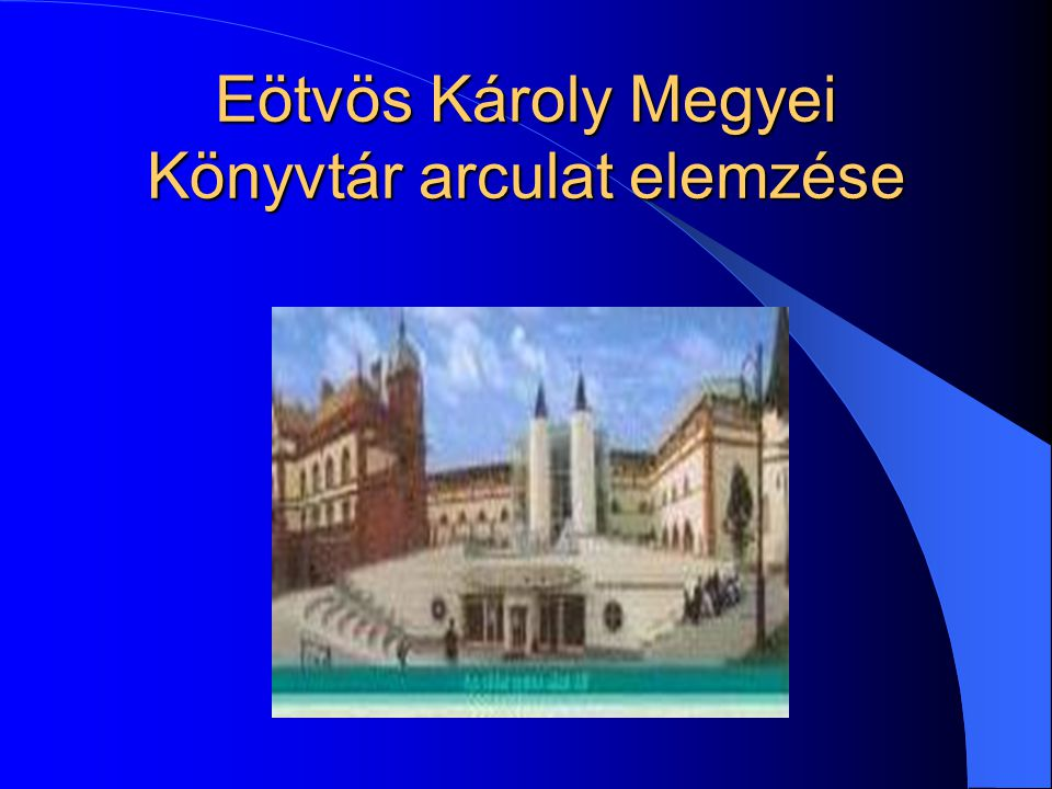 Eötvös Károly Megyei Könyvtár arculat elemzése