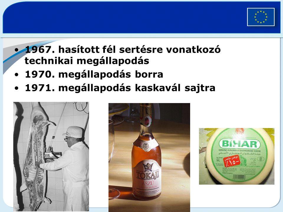 1967.hasított fél sertésre vonatkozó technikai megállapodás 1970.