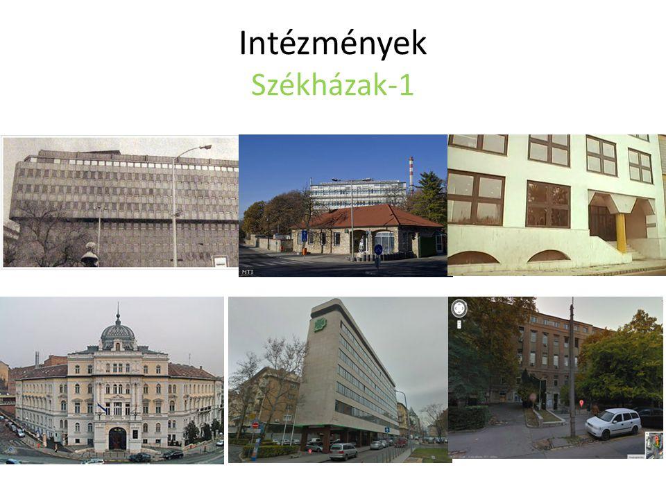 Intézmények Székházak-1
