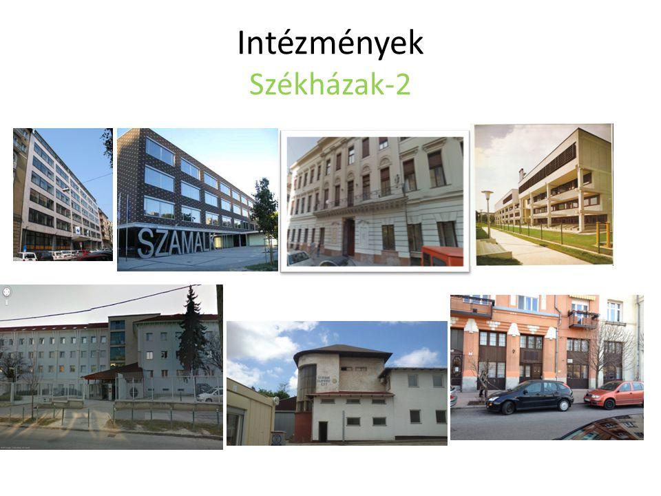 Intézmények Székházak-2