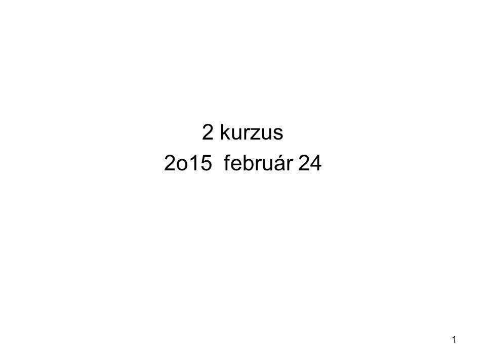 2 kurzus 2o15 február 24 1