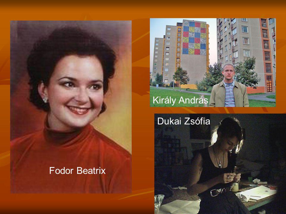 Fodor Beatrix Király András Dukai Zsófia
