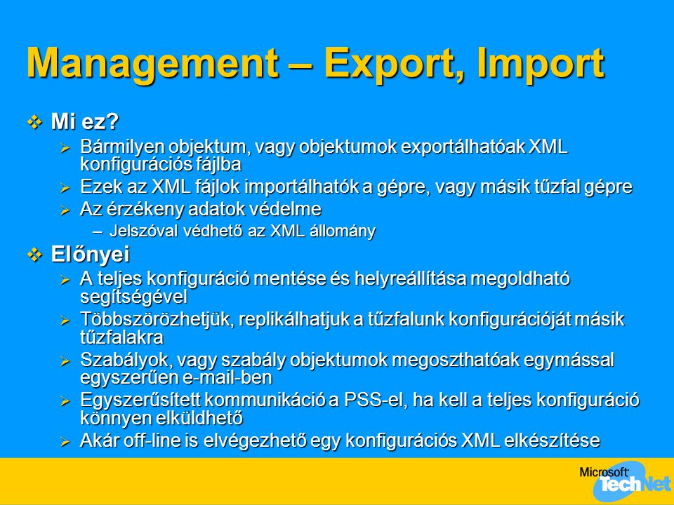 Management feladatok  Export  Import  Backup  Restore demó