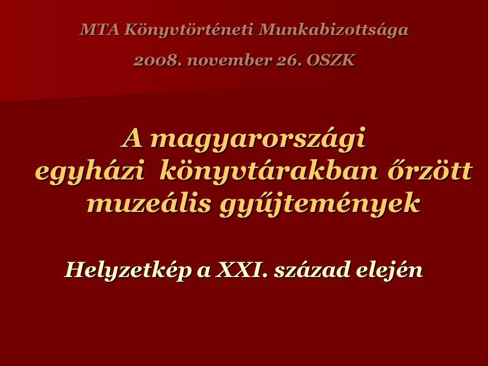 MTA Könyvtörténeti Munkabizottsága 2008. november 26.