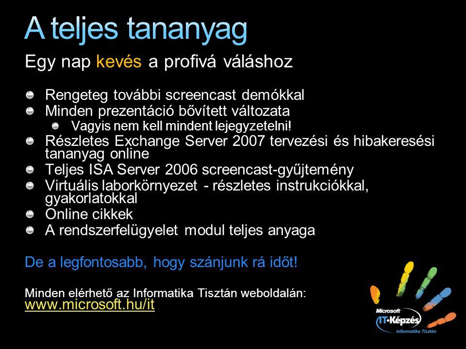Alapszint Kézzel archiválunk és mentünk Windows Backup Task Scheduler Reliability Monitor Árnyékmásolatok kezelése a kliensoldalon EFSBitLocker RMS Windows Live ID-val Biztonsági központ 2.