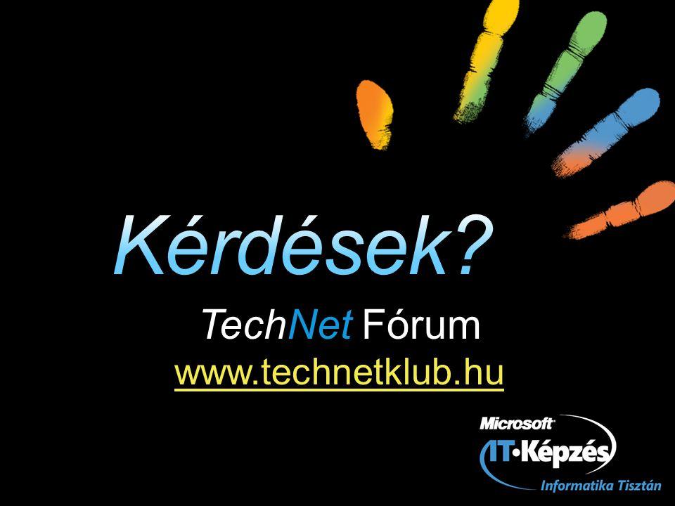 TechNet Fórum www.technetklub.hu www.technetklub.hu