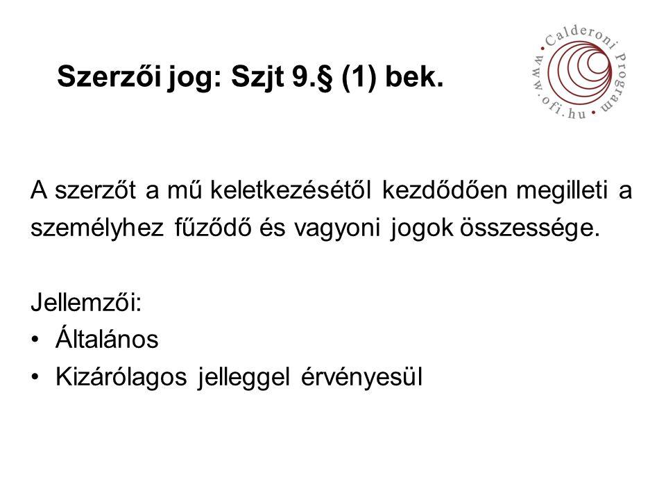 Szerzői jog: Szjt 9.§ (1) bek.
