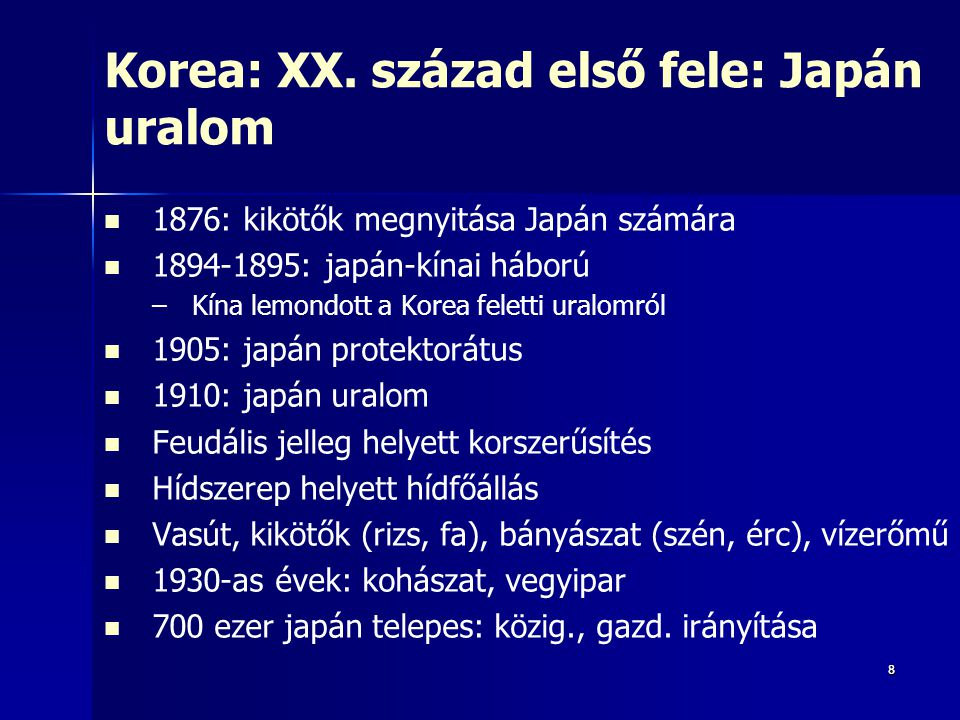 88 Korea: XX. század első fele: Japán uralom 1876: kikötők megnyitása Japán számára 1894-1895: japán-kínai háború – –Kína lemondott a Korea feletti ur