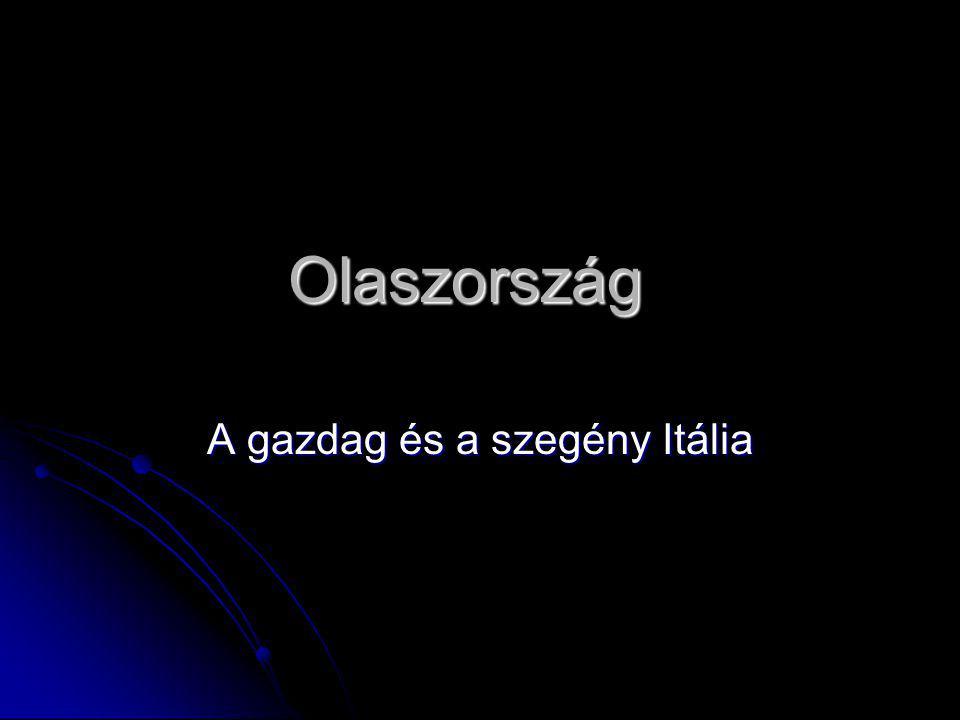 Olaszország A gazdag és a szegény Itália