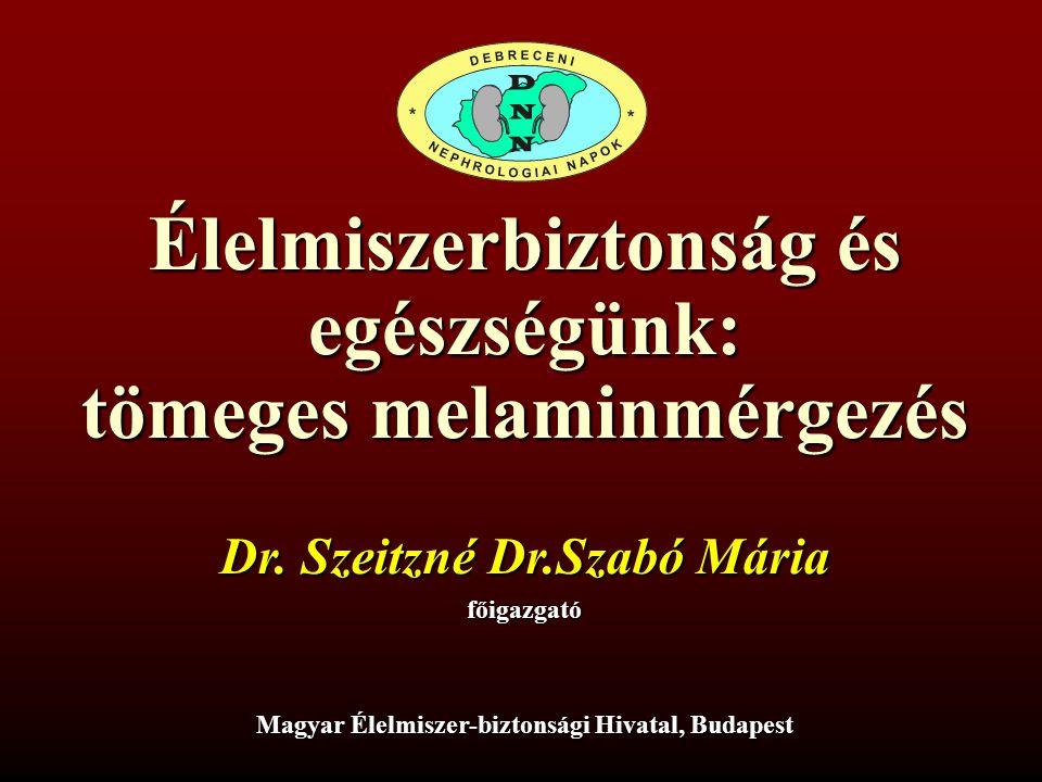 Élelmiszerbiztonság és egészségünk: tömeges melaminmérgezés Dr.