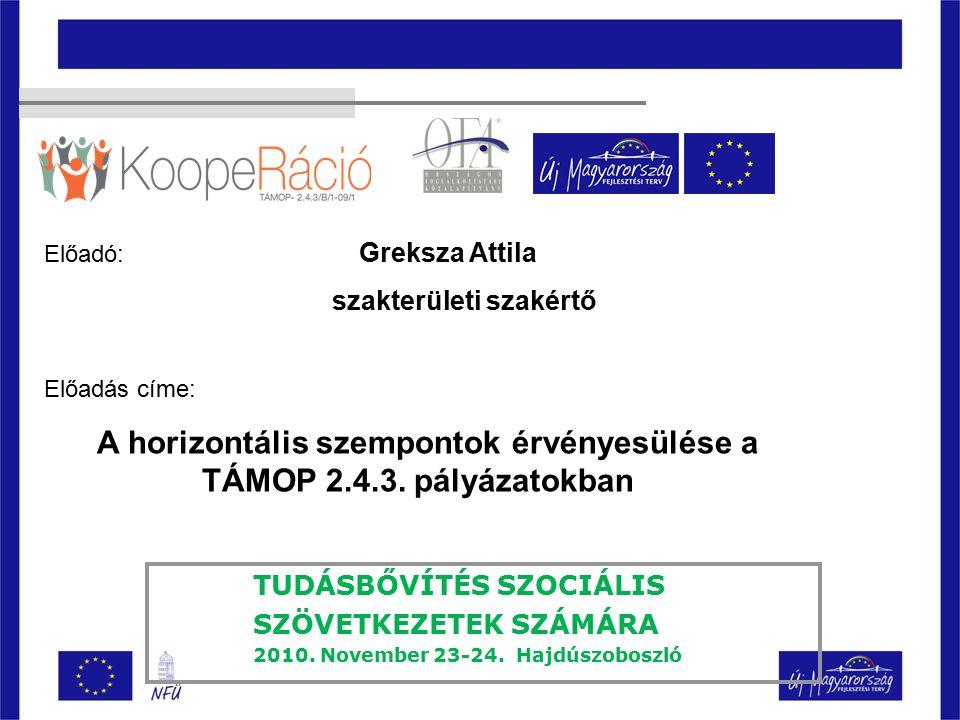 TUDÁSBŐVÍTÉS SZOCIÁLIS SZÖVETKEZETEK SZÁMÁRA 2010.