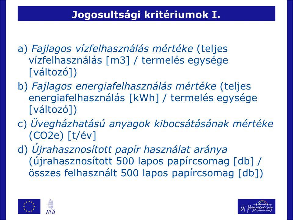 Jogosultsági kritériumok I.