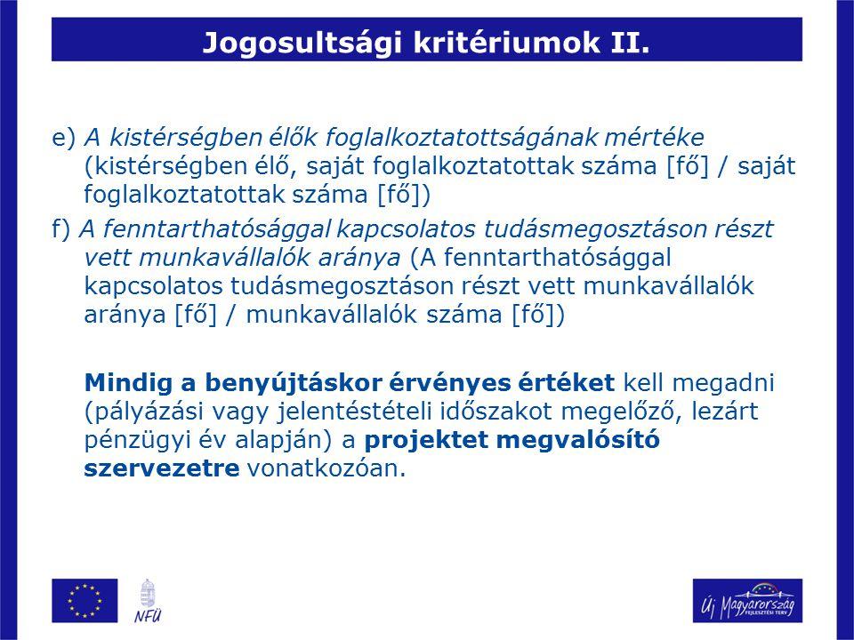 Jogosultsági kritériumok II.