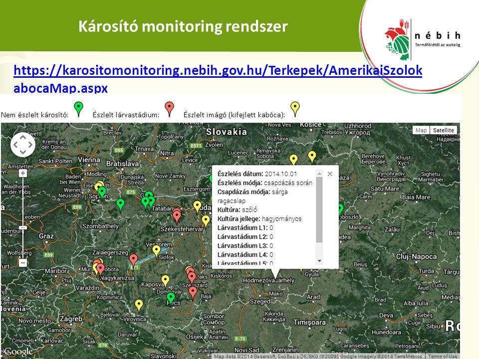 Károsító monitoring rendszer https://karositomonitoring.nebih.gov.hu/Terkepek/AmerikaiSzolok abocaMap.aspx 10