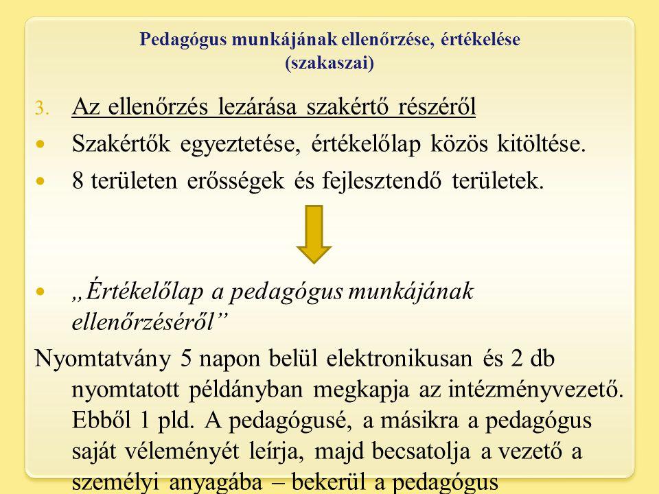 Pedagógus munkájának ellenőrzése, értékelése (szakaszai) 3.