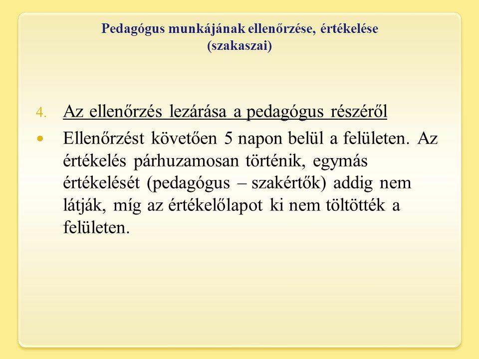 Pedagógus munkájának ellenőrzése, értékelése (szakaszai) 4.