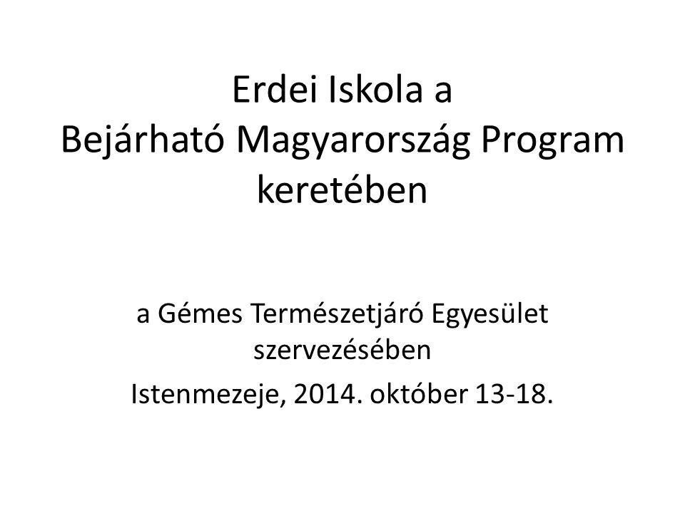 Erdei Iskola a Bejárható Magyarország Program keretében a Gémes Természetjáró Egyesület szervezésében Istenmezeje, 2014.