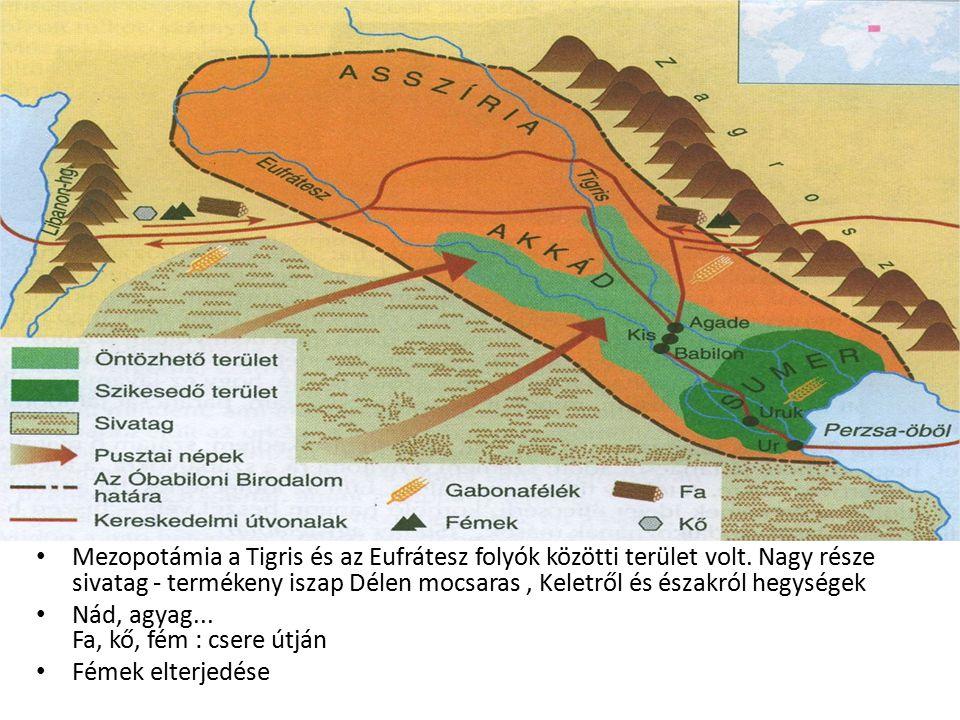 Mezopotámia a Tigris és az Eufrátesz folyók közötti terület volt. Nagy része sivatag - termékeny iszap Délen mocsaras, Keletről és északról hegységek