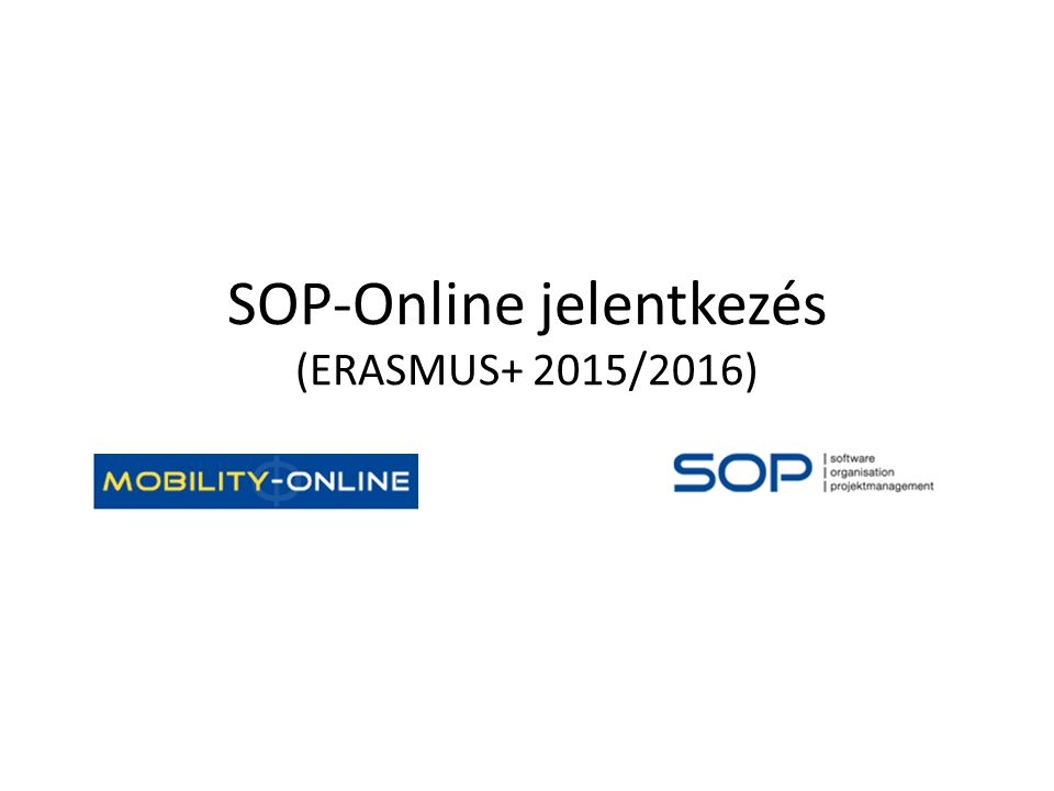 SOP-Online jelentkezés (ERASMUS+ 2015/2016)