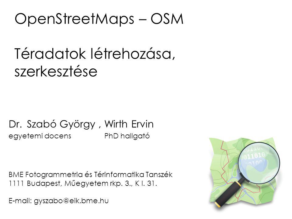 OpenStreetMap - OSM Az OpenStreetMap szabadon felhasználható és szerkeszthető földrajzi adatbázis és ahhoz kapcsolódó ingyenes internetes térképszolgáltatás.